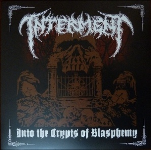 INTERMENT (Swe) – 'Into The Crypts Of Blasphemy' LP