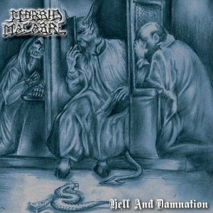 MORBID MACABRE (Col) – 'Hell And Damnation' LP