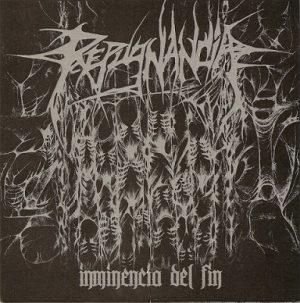 """REPUGNANCIA (Per) – 'Inminencia del fin' 7""""EP"""