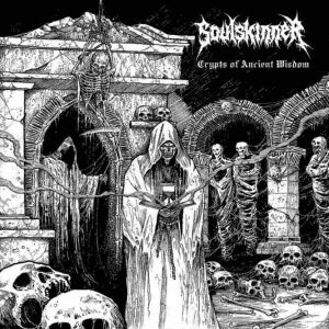 SOULSKINNER (Gr) – 'Crypts of Ancient Wisdom ' LP