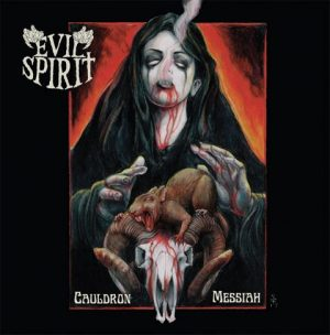 EVIL SPIRIT (Ger) – 'Cauldron Messiah' CD