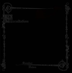 "OCCULTATION (USA) – 'Somber Dawn' 7""EP"