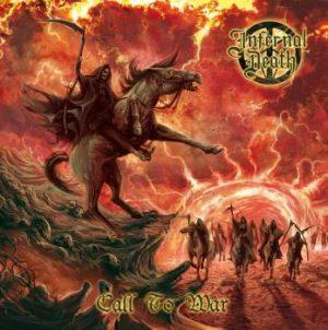 INFERNAL DEATH (Dk) – 'Call to War' CD