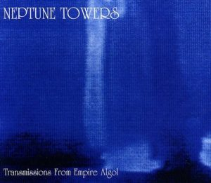 NEPTUNE TOWERS (Nor) – 'Transmissions from Empire Algol' CD Slipcase