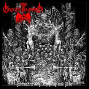 GOATBLOOD (Ger) – 'Adoration of Blasphemy and War' LP