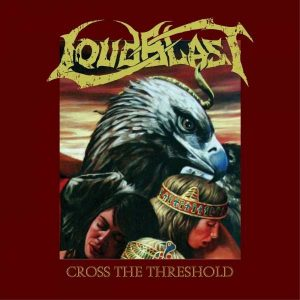 LOUDBLAST (Fr) -  Cross the Threshold CD Digipack