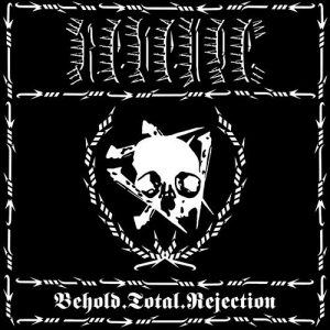 REVENGE (Can) – 'Behold.Total.Rejection' LP (DELUXE)