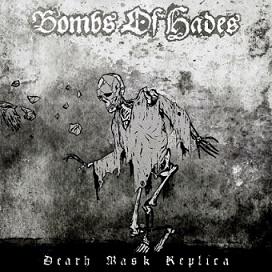 BOMBS OF HADES (Swe) – 'Death Mask Replica' LP Gatefold