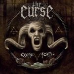 THE CURSE (Swe) – 'Come Forth' MLP