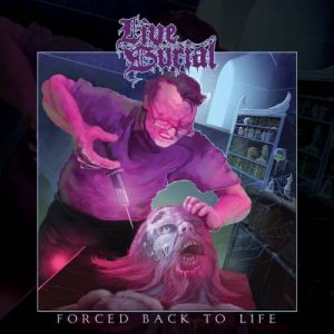 LIVE BURIAL (UK) – 'Forced Back to Life' LP