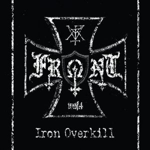 FRONT (Fin) - Iron Overkill LP + Poster