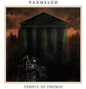 VANHELGD (Swe) – 'Temple of Phobos' LP+7'EP