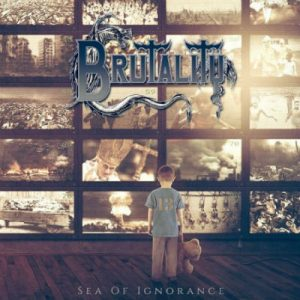 BRUTALITY (USA) – 'Sea Of Ignorance' LP Gatefold