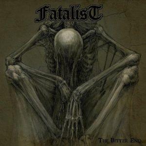FATALIST (USA) – 'The Bitter End' LP