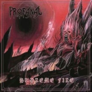 PROFANAL (It) – 'supreme fire' LP
