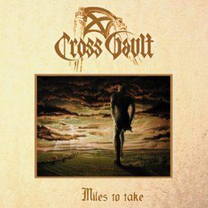 CROSS VAULT (Ger) – 'Miles to Take' MLP Gatefold