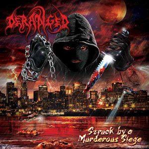 DERANGED (Swe) – 'Struck By A Murderous Siege' LP