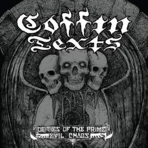 "COFFIN TEXTS (USA) – 'Deities Of The Prime Evil Chaos' 10""MLP"