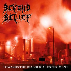 BEYOND BELIEF (Nl) – 'Towards the Diabolical…' LP