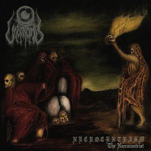 UTTERTOMB (Chi) – 'Necrocentrism – The Necrocentrist' LP