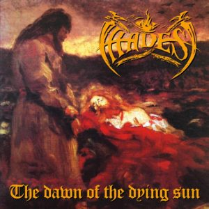 HADES (Nor) – 'The Dawn Of The Dying Sun' LP