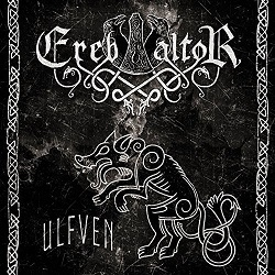 EREB ALTOR (Swe) – 'Ulfven' D-LP Gatefold