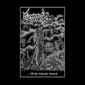 EXCORIATE (Chi) – 'Of The Ghastly Stench' TAPE