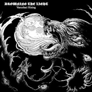 DROWNING THE LIGHT (OZ) - Varcolaci Rising LP Gatefold (€16)
