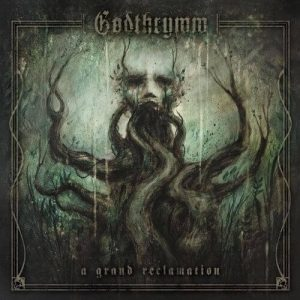 GODTHRYMM (UK) – A Grand Reclamation MLP (Black vinyl)