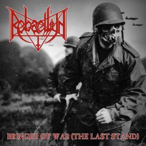 REBAELLIUN (Bra) – Bringer of War (the Last Stand) CD