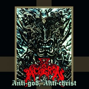 ACHERON (USA) – 'Anti-God