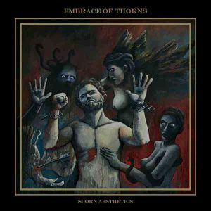 EMBRACE OF THORNS (Gr) – 'Scorn Aesthetics' LP Gatefold