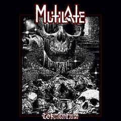 MUTILATE (USA) – 'Tormentium' LP