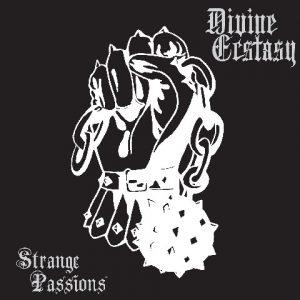 DIVINE ECSTASY (USA) – 'Strange Passions' MLP