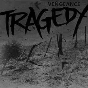 TRAGEDY (USA) – 'Vengeance' LP