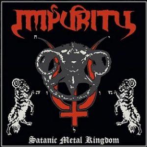 IMPURITY (Bra) - Satanic Metal Kingdom LP