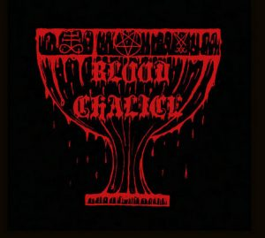 """BLOOD CHALICE (Fin) – 'Blood Chalice' 10""""MLP"""
