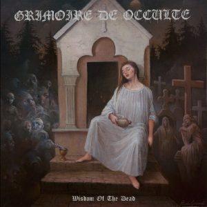 GRIMOIRE DE OCCULTE (Ger) - Wisdom Of The Dead LP