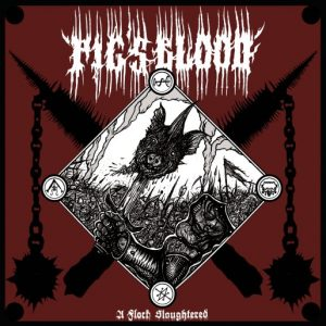 PIG'S BLOOD (USA) – 'A Flock Slaughtered' LP