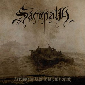 SAMMATH (Nl) – 'Across the Rhine is Only Death' CD Digipack
