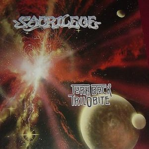SACRILEGE (UK) – 'Turn Back Trilobite' LP
