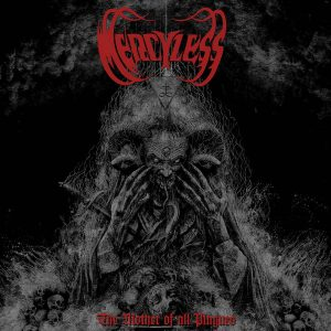 MERCYLESS (Fr) – The Mother of All Plagues CD