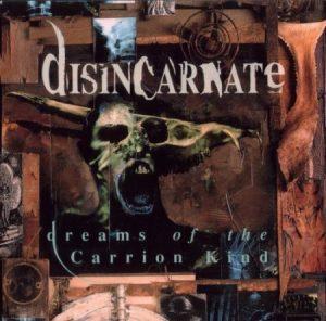 DISINCARNATE (USA) – Dreams of the Carrion Kind CD Digipack