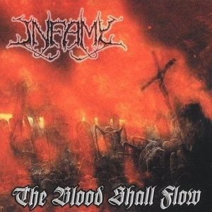 INFAMY (USA) – 'The Blood Shall Flow' CD