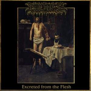 "HYPERDONTIA – 'Excreted From the Flesh' 7""EP"
