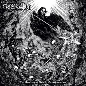SUPERSTITION (USA) – 'The Anatomy of Unholy Transformation' CD