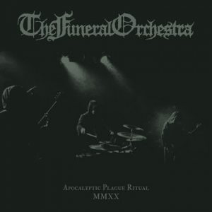 FUNERAL ORCHESTRA (Swe) - 'Feeding The Abyss / Apocalyptic Plague Ritual MMXX' 2-CD