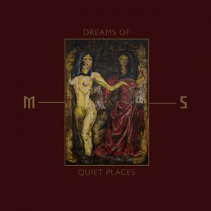MORD'A'STIGMATA (Pol) – Dreams of Quiet Places CD Digipack