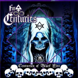 FOR CENTURIES (Mex) – 'Centuries Of Black Fire' MCD