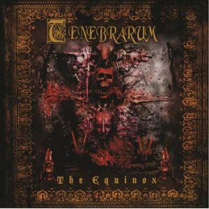 TENEBRARUM (Mex) – 'The Equinox' MCD